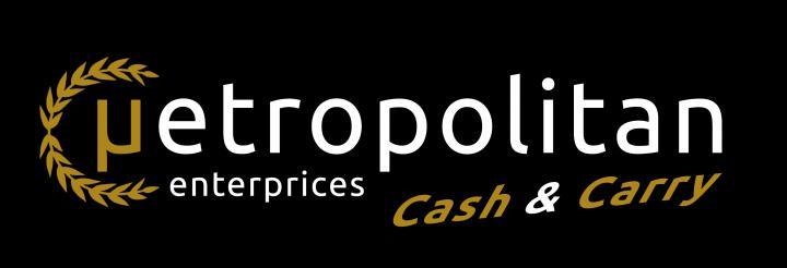 ΜETROPOLITAN ENTERPRISES CASH&CARRY